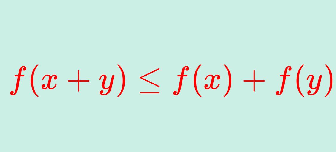劣加法性を持つ関数の定義と性質